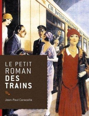 Le petit roman des trains - du rocher - 9782268070827 -