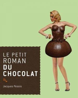 Le petit roman du chocolat - du rocher - 9782268072074 -