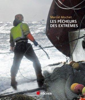 Les pêcheurs des extrêmes - du rocher - 9782268074399 -