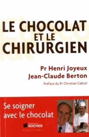 Le chocolat et le chirurgien - du rocher - 9782268075563 -