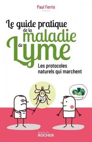 Le guide pratique de la maladie de Lyme - du rocher - 9782268103532 -