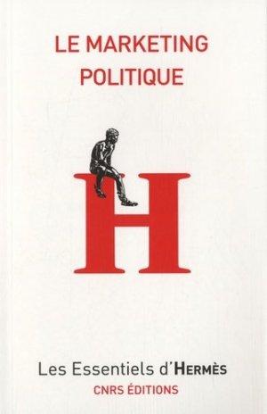 Le marketing politique - CNRS - 9782271073433 -