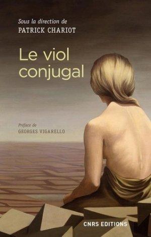 Le viol conjugal - CNRS - 9782271119018 -