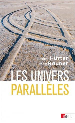 Les univers parallèles - cnrs - 9782271127525 -