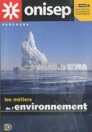 Les métiers de l'environnement - onisep - 9782273008662 -