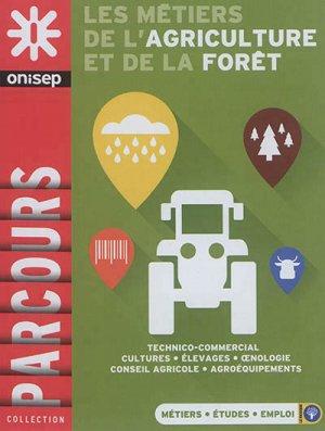 Les métiers de l'agriculture et de la forêt - onisep - 9782273013307 -