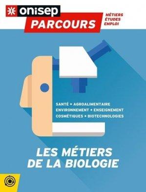 Les métiers de la biologie - ONISEP - 9782273015066 -
