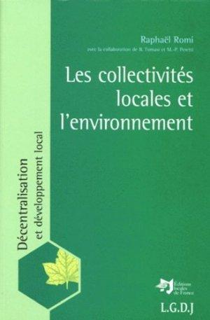 LES COLLECTIVITES LOCALES ET L'ENVIRONNEMENT - LGDJ - 9782275016702 -