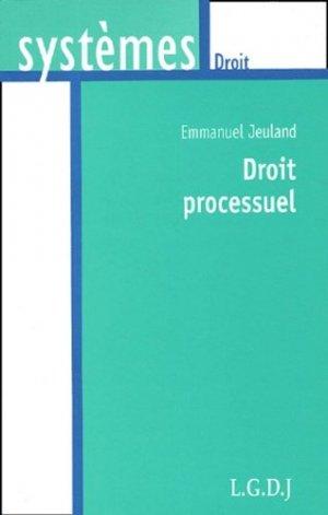 Le droit processuel - LGDJ - 9782275021683 -