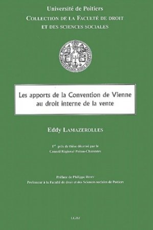Les apports de la Convention de Vienne au droit interne de la vente - LGDJ - 9782275023786 -