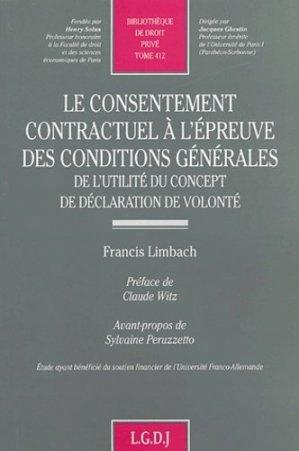 Le consentement contractuel à l'épreuve des conditions générales. De l'utilité du concept de déclaration de volonté - LGDJ - 9782275024721 -
