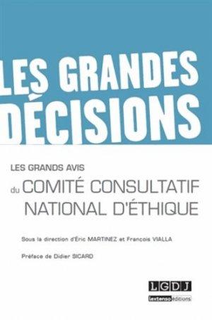 Les grands avis du Comité consultatif national d'ethique - LGDJ - 9782275040042 -