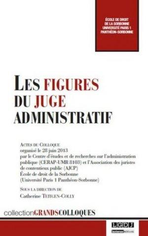 Les figures du juge administratif - LGDJ - 9782275045894 -