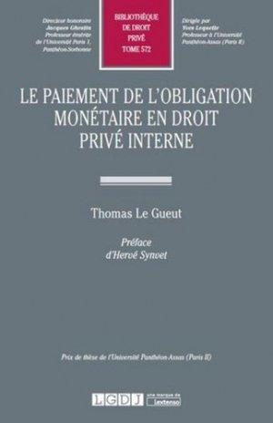 Le paiement de l'obligation monétaire en droit privé interne - LGDJ - 9782275052878 -