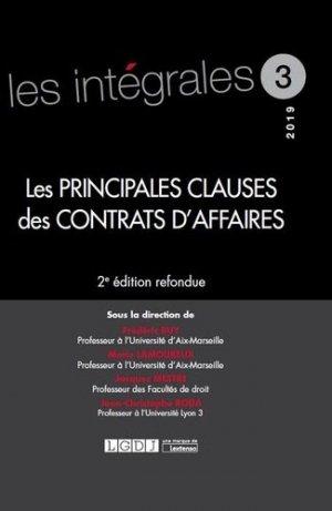 Les principales clauses des contrats d'affaires. 2e édition revue et corrigée - LGDJ - 9782275061702 -