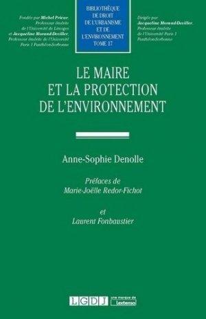 Le maire et la protection de l'environnement - LGDJ - 9782275064567 -