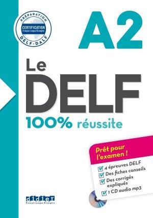 Le DELF 100% Réussite A2 : Livre + CD - didier - 9782278086269 -