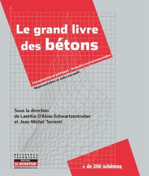 Le grand livre des bétons - le moniteur - 9782281116892 -