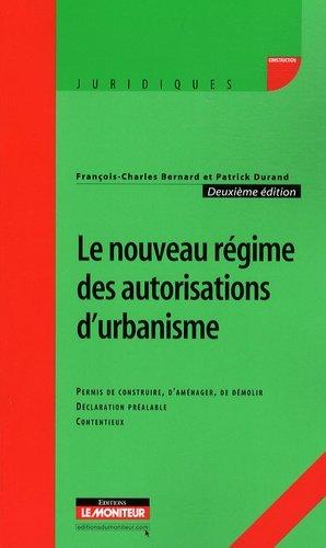 Le nouveau régime des autorisations d'urbanisme - le moniteur - 9782281126969 -