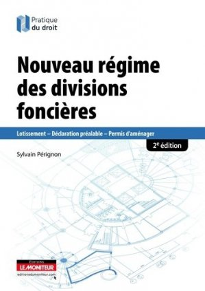 Le nouveau régime des divisions foncières - le moniteur - 9782281128376 -