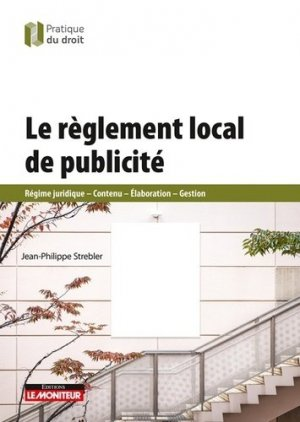 Le règlement local de publicité - le moniteur - 9782281132656 -