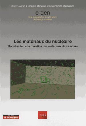 Les matériaux du nucléaire - le moniteur - 9782281140026 -