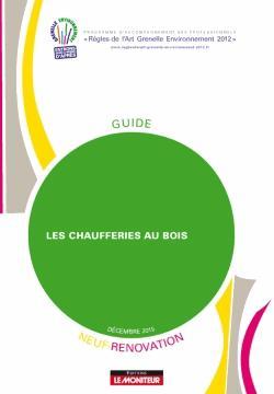 Les chaufferies au Bois - Neuf et Rénovation - le moniteur - 9782281151671 -