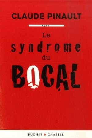 Le syndrome du bocal - buchet chastel - 9782283023891 -