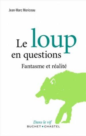 Le loup en question - buchet chastel - 9782283027912 -