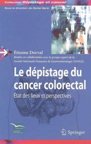 Le dépistage du cancer colorectal - springer verlag - 9782287328022 -