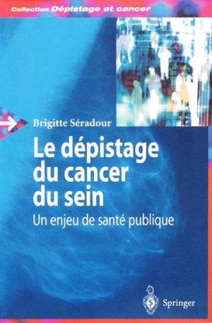 Le dépistage du cancer du sein - springer verlag - 9782287406386 -