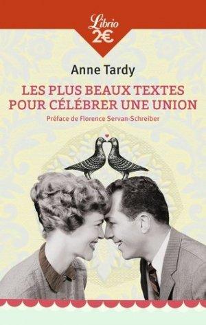 Les plus beaux textes pour célébrer une union - J'ai lu - 9782290000038 -
