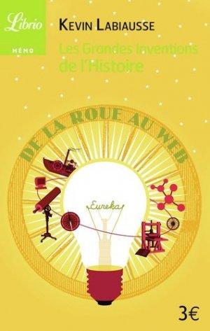 Les grandes inventions de l'histoire - Librio - 9782290010723 -
