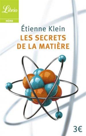Les secrets de la matière - librio - 9782290096925 -
