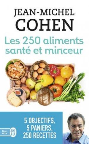 Les 250 aliments santé et minceur - j'ai lu - 9782290124208 -