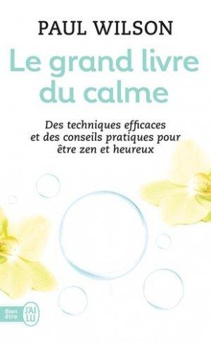 Le grand livre du calme - j'ai lu - 9782290130889 -