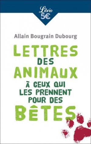 Lettres des animaux à ceux qui les prennent pour des bêtes - J'ai lu - 9782290173565 -