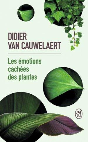 Les émotions cachées des plantes - J'ai lu - 9782290208328 -