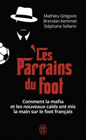 Les parrains du foot - J'ai lu - 9782290210239 -