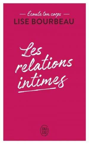 Les relations intimes. Ecoute ton corps - J'ai lu - 9782290223185 -