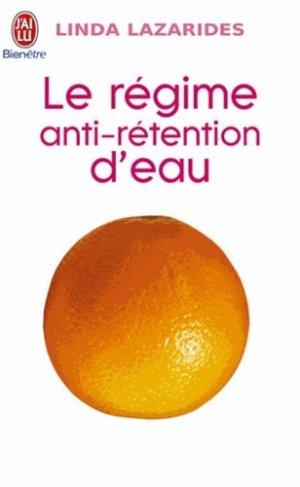 Le régime anti-rétention d'eau - J'ai lu - 9782290326664 -