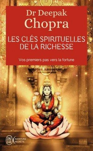 Les clés spirituelles de la richesse - J'ai lu - 9782290338872 -