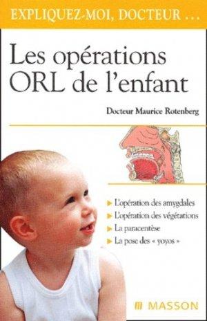 Les opérations ORL de l'enfant - elsevier / masson - 9782294007675 -