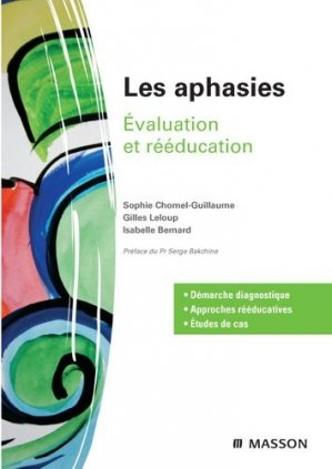 Les aphasies - elsevier / masson - 9782294088520 -