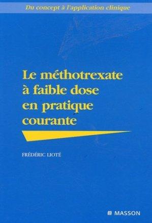 Le méthotrexate à faible dose en pratique courante - elsevier / masson - 9782294091001 -