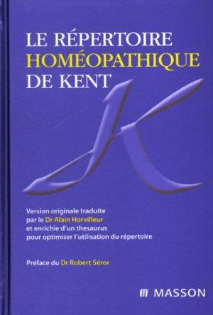 Le répertoire homéopathique de Kent - elsevier / masson - 9782294094323 -