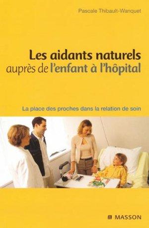 Les aidants naturels auprès de l'enfant à l'hôpital-elsevier / masson-9782294702211