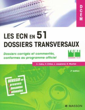 Les ECN en 51 dossiers transversaux Tome 1 - elsevier / masson - 9782294704246 -