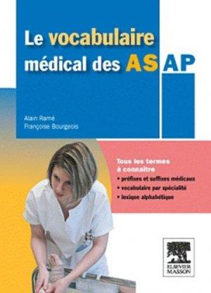 Le vocabulaire médical des AS AP - elsevier / masson - 9782294713132 -