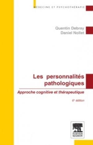 Les personnalités pathologiques - elsevier / masson - 9782294715143 -